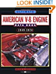 Ultimate American V-8 Engine Data Boo...