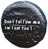 WHEEL COVER WHEELCOVER SPARE TYRE TIRE 4X4 FOR ALL SIZES DONT FOLLOW ME IM LOST TOO!