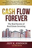 img - for Cash Flow Forever!: The Real Secrets of Real Estate Investing book / textbook / text book