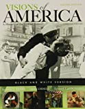 img - for Black and White Edition of Visions of America, Combined Volume (2nd Edition) (Pearson Custom Library) book / textbook / text book