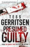 Tess Gerritsen Presumed Guilty (MIRA)