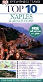 Naples and the Amalfi Coast (DK Eyewitness Top 10 Travel Guide) (140532130X) by Jeffrey Kennedy