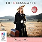 The Dressmaker Audiobook by Rosalie Ham Narrated by Rachel Griffiths