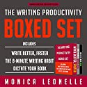 The Writing Productivity Bundle: Write Better, Faster, The 8-Minute Writing Habit, and Dictate Your Book Hörbuch von Monica Leonelle Gesprochen von: Cindy Piller