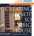 Creating the Not So Big House: Insigh...