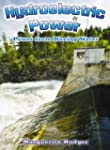 Hydroelectric Power: Power from Movin...