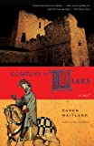 img - for Company of Liars A Novel by Maitland, Karen [Delta,2009] (Paperback) Reprint Edition book / textbook / text book