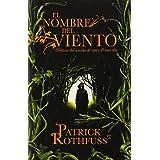 El nombre del viento: Cronicas del asesino de reyes: Primer dia (Spanish Edition)