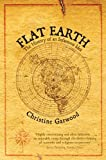 Flat Earth - The History Of An Infamous Idea