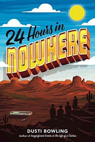 24 Hours in Nowhere [Bowling, Dusti] (Tapa Dura)