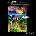 Nano: The Science of Nanotechnolgoy (       UNABRIDGED) by Ed Regis Narrated by Dean Sluyter