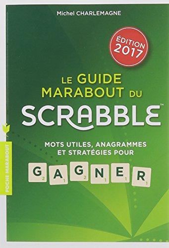 le-guide-marabout-du-scrabble-2017-mots-utiles-anagrammes-et-strategies-pour-gagner