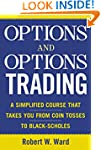 Options and Options Trading: A Simpli...