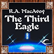The Third Eagle | [R. A. MacAvoy]