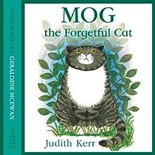 Mog the Forgetful Cat | Livre audio Auteur(s) : Judith Kerr Narrateur(s) : Geraldine McEwan