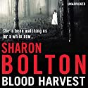 Blood Harvest Audiobook by Sharon Bolton Narrated by Clare Corbett