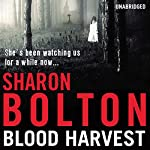 Blood Harvest | Sharon Bolton