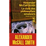 Le club des philosophes amateurspar Alexander McCall Smith