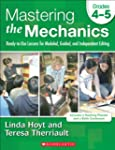 Mastering the Mechanics: Grades 4-5