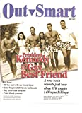 img - for OUT SMART, Houston's GLBT Magazine, President Kennedy and His Gay Best Friend, May 2007 book / textbook / text book