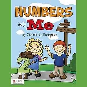 Numbers and Me | [Sandra S. Thompson]