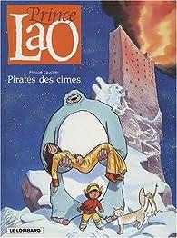 Prince Lao, Tome 3 : Pirates des cimes par Philippe Gauckler
