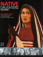Native Daughters: Oklahoma by University of…