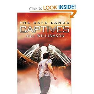 Captives (Safe Lands, The) Jill Williamson