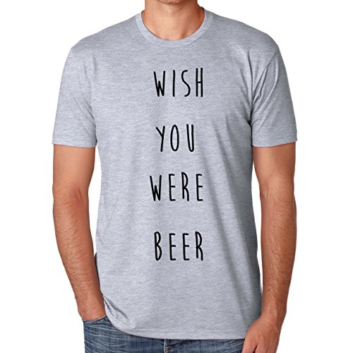 Wish You Were Beer-Maglietta da uomo grigio small