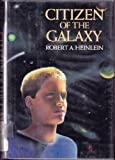 Citizen of the Galaxy (068418818X) by Robert A. Heinlein