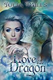 img - for For The Love Of Her Dragon (Dragon Guard Series Book 4) book / textbook / text book