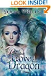 For The Love Of Her Dragon (Dragon Gu...