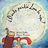 Donde perdio Luna la risa? / Where Luna lost the laughter? (Coleccion Libros Para Sonar) (Spanish Edition)
