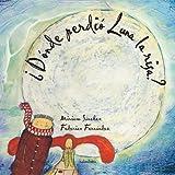 Donde perdio Luna la risa? / Where Luna lost the laughter? (Coleccion Libros Para Sonar) (Spanish Edition)