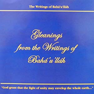 Gleanings from the Writings of Baha'u'llah | [Baha'u'llah]