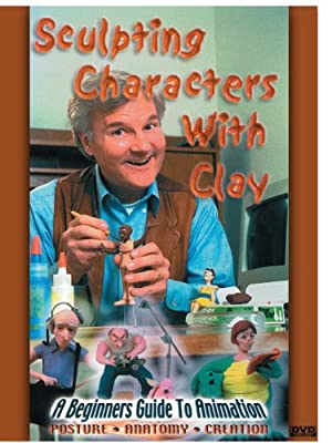 The Beginners Guide To Animation: Sculpting Characters With Clay