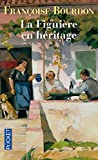 img - for La Figuiere En Heritage (French Edition) book / textbook / text book