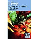 La trilogie cosmique, I�:�Au-del� de la plan�te silencieusepar Clives Staples Lewis