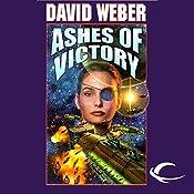 Ashes of Victory: Honor Harrington, Book 9   David Weber