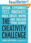 The Creativity Challenge: Design, Exp...