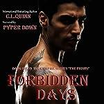 Forbidden Days: The Firsts, Book 1 | C. L. Quinn
