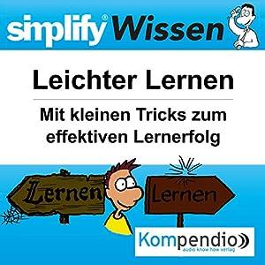 Simplify Wissen - Leichter Lernen Hörbuch