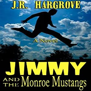 Jimmy and the Monroe Mustangs Audiobook