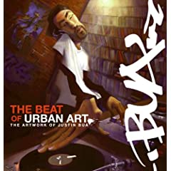 The Beat of Urban Art: The Art of Justin Bua