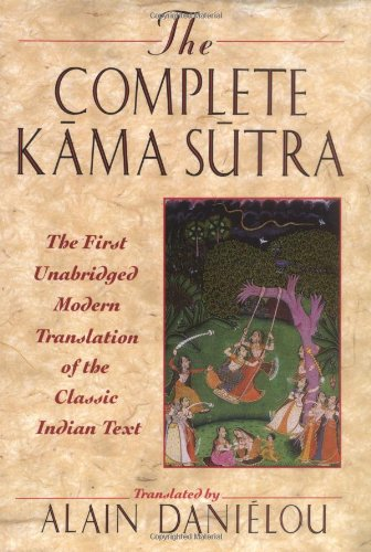 The Complete Kama Sutra : The First Unabridged Modern...