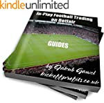 Guides For In-play Football Trading O...