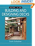 Building and Designing Decks: For Pro...