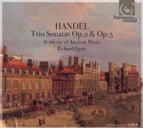 Handel: Trio Sonatas Op.2 & Op.5