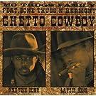 Ghetto Cowboy 4 Versions