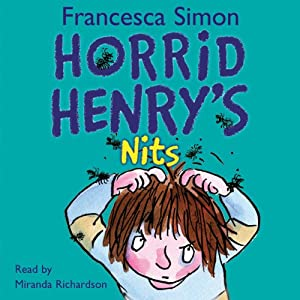 Horrid Henry's Nits Audiobook